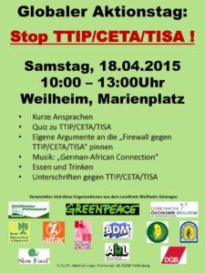 Einladungs-Flyer zum Globalen Aktionstag am 18.04.2015 (10 bis 13 Uhr in Weilheim): Stop TTIP/CETA/TISA
