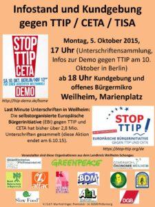 Aufruf zur Anti-TTIP-Kundgebung mit offenem Mikrofon am 5.10.2015 ab 18 Uhr in Weilheim. Ab 17 Uhr Unterschriftensammlung (zum letzten Mal, weil am 6.10. Schluss ist mit Sammeln)